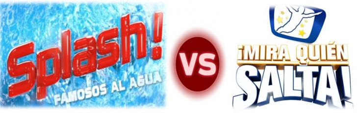 Splash, Famosos al agua VS Mira quien Salta, ¿quién ganará?
